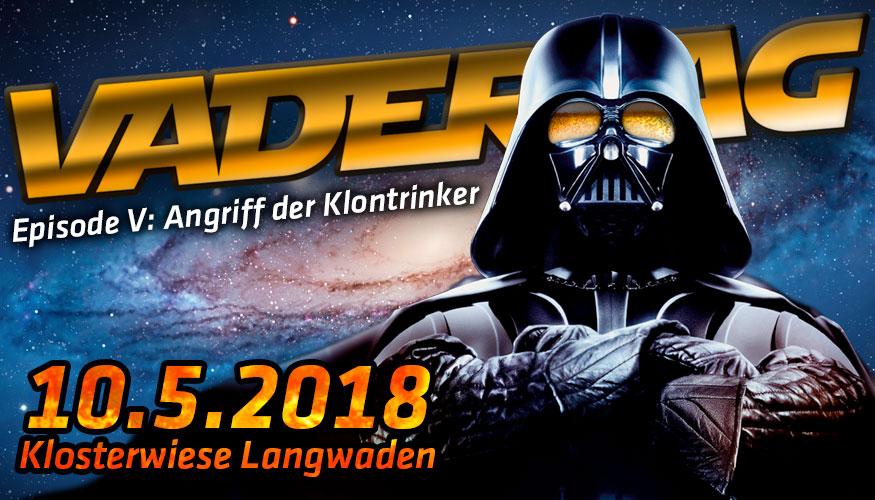 Vadertag 2018 - Episode V: Angriff der Klontrinker